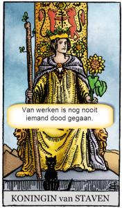 tarotkaart staven koningin motto