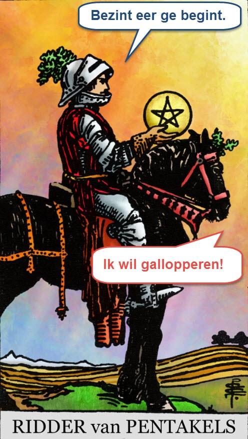 Tarotkaart Ridder van Pentakels bezint eer ge begint